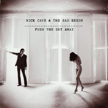 Nick Cave & The Bad Seeds - Push The Sky Away Artwork