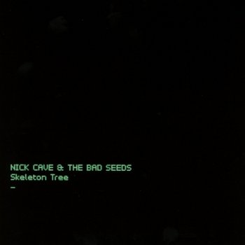 Nick Cave & The Bad Seeds - Skeleton Tree Artwork