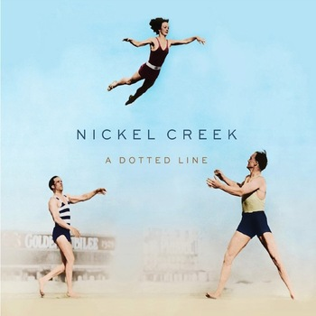 Nickel Creek - A Dotted Line Artwork