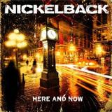 Nickelback - Here And Now Artwork