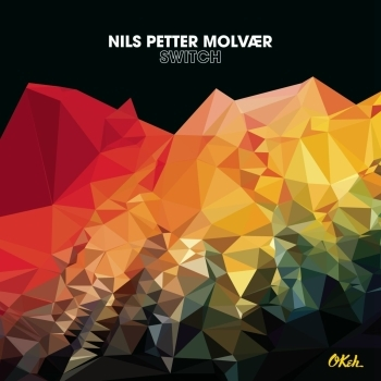 Nils Petter Molvaer - Switch Artwork