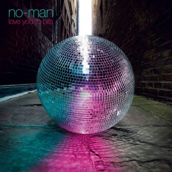 No-Man - Love You To Bits