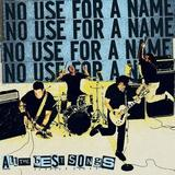 No Use For A Name - All The Best Songs Artwork