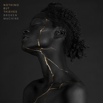 Nothing But Thieves - Broken Machine Artwork
