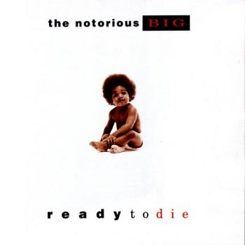 Notorious B.I.G. - Ready To Die Artwork