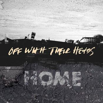 Off With Their Heads - Home Artwork