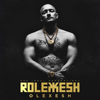 Olexesh - Rolexesh Artwork