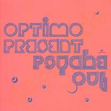 Optimo - Present Psyche Out Artwork