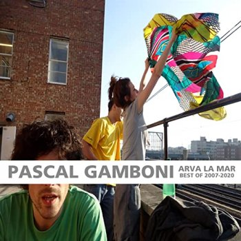 Pascal Gamboni - Arva La Mar (Best Of 2007-2020) Artwork