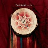 Patti Smith - Twelve Artwork