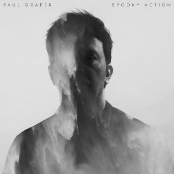 Paul Draper - Spooky Action