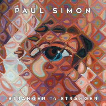 Paul Simon - Stranger To Stranger Artwork