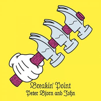 Peter, Bjorn And John - Breakin' Point Artwork