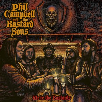 Phil Campbell And The Bastard Sons - We're The Bastards Artwork