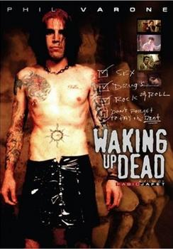 Phil Varone - Waking Up Dead