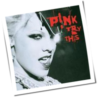 Pink - Try This
