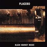 Placebo - Black Market Music Artwork