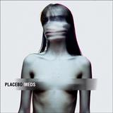 Placebo - Meds Artwork