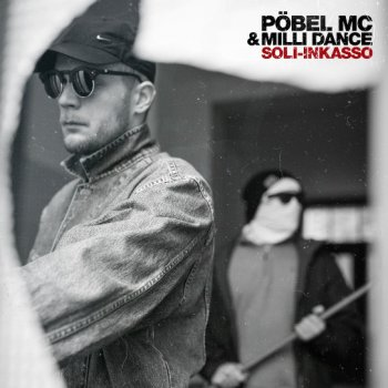 Pöbel MC & Milli Dance - Soli-Inkasso Artwork