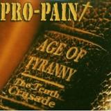 Pro Pain - Age Of Tyranny - The Tenth Crusade Artwork