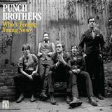 Punch Brothers - Who's Feeling Young Now? Artwork