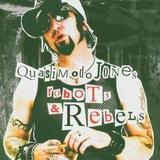 Quasimodo Jones - Robots & Rebels Artwork