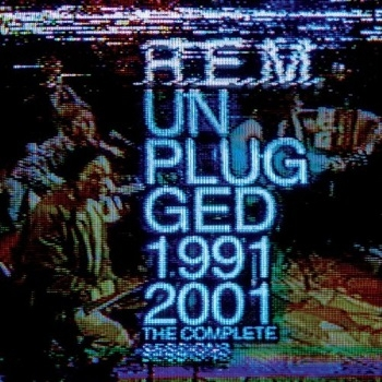 R.E.M. - Unplugged: The Complete 1991 And 2001 Sessions Artwork