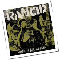 Rancid - ... Honor Is All We Know