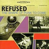 Refused - The Shape Of Punk To Come Artwork