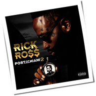 Rick Ross - Port Of Miami 2