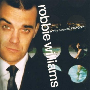 Robbie Williams - I've Been Expecting You Artwork