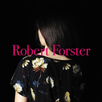 Robert Forster - Songs To Play Artwork