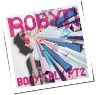 Robyn - Body Talk Pt 2