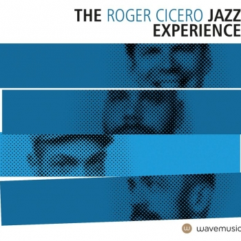 Roger Cicero - The Roger Cicero Jazz Experience Artwork