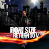 Roni Size - Return To V