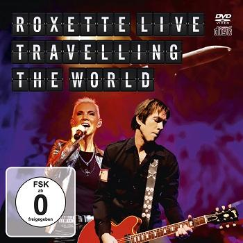 Roxette - Live - Travelling The World Artwork