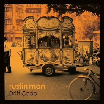 Rustin Man - Drift Code Artwork