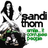 Sandi Thom - Smile ... It Confuses People Artwork