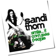Sandi Thom - Smile ... It Confuses People