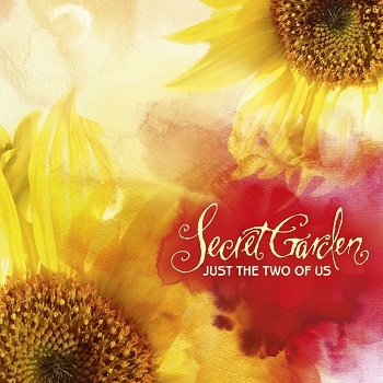 Secret Garden - Just The Two Of Us