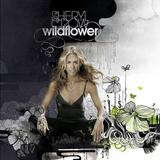 Sheryl Crow - Wildflower Artwork