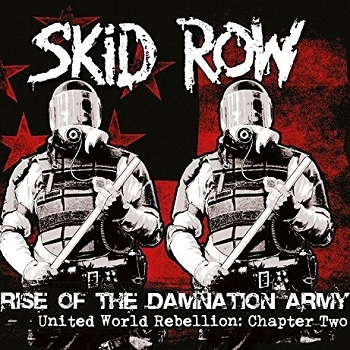 Skid Row - Rise Of The Damnation Army - United World Rebellion: Chapter Two Artwork