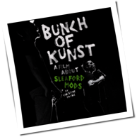 Sleaford Mods - Bunch Of Kunst