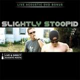 Slightly Stoopid - Live & Direct: Acoustic Roots