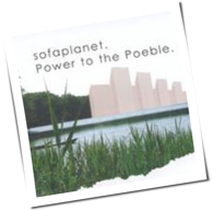 Sofaplanet - Power To The Poeble