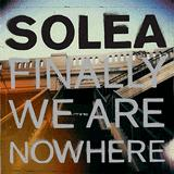 Solea - Finally We Are Nowhere Artwork