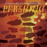 Someone Still Loves You Boris Yeltsin - Pershing Artwork