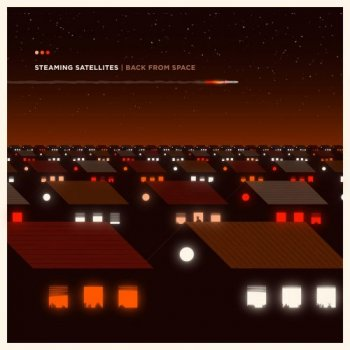 Steaming Satellites - Back From Space Artwork