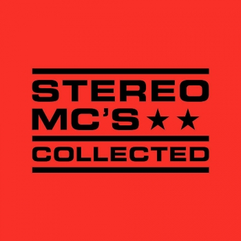 Stereo MC's - Collected