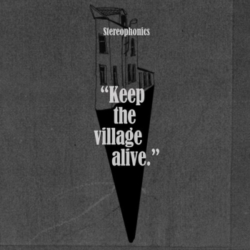 Stereophonics - Keep The Village Alive Artwork